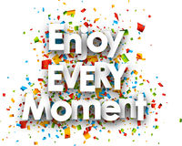 Enjoy every moment card. Enjoy every moment paper card with confetti. Vector illustration Stock Images
