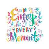 Enjoy every moment Stock Photography