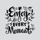 Enjoy every moment Stock Images