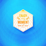 Enjoy every moment here and now. Royalty Free Stock Photo