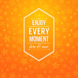 Enjoy every moment here and now. Motivating poster. Bright orange background with stars and lettering. Vector image Royalty Free Stock Photography