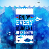 Enjoy every moment here and now. Motivating poster, nautical bac Stock Photography