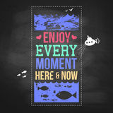 Enjoy every moment here and now. Motivating poster stylized with Royalty Free Stock Photo