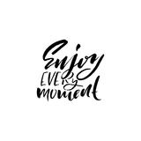 Enjoy every Moment. Inspirational and motivational quote. Hand painted brush lettering. Hand lettering and custom typography for y royalty free illustration
