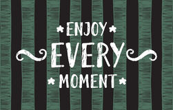 Enjoy every moment lettering. Banner on trendy striped background. Hand drawn calligraphy lettering for banner, calendar, poster, greeting card, postcard, save Royalty Free Stock Photos