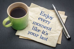 Enjoy every moment like it is your last Stock Images