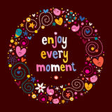 Enjoy Every Moment. Motivational quote Royalty Free Stock Image