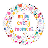 Enjoy Every Moment. Motivational quote Stock Photos