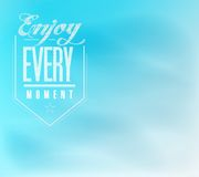 Enjoy every moment sign poster banner Stock Photos