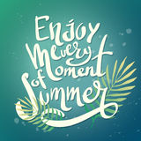 Enjoy every moment of summer. The inscription lettering enjoy every moment of summer. Tropical drawn background text. Vector poster season with palm leaf and Stock Photos