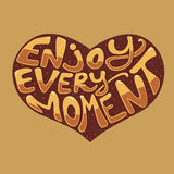 Enjoy every moment. vector illustration. Royalty Free Stock Photo