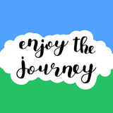Enjoy the journey. Brush lettering. Stock Photography