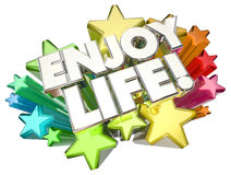 Enjoy Life Experience Adventure Happy Living Stars Royalty Free Stock Images