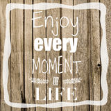 Enjoy Life Quote Stock Photos
