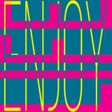 Enjoy life typographic motivational vector message. Stock Image