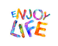 Enjoy life. Vector inspirational slogan Stock Photo