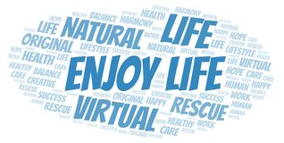 Enjoy Life word cloud. Wordcloud made with text only vector illustration