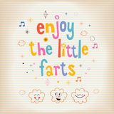 Enjoy The Little Farts card. Enjoy The Little Farts funny design Royalty Free Stock Image