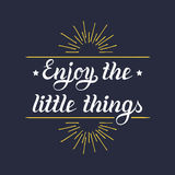 Enjoy the little things hand lettering motivational quote banner. Vector typographic inspirational citation poster. Royalty Free Stock Images