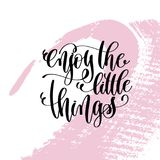 Enjoy the little things hand written lettering positive quote Stock Photography