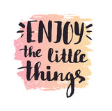 Enjoy the little things. Modern vector calligraphy. Handwritten ink lettering. Royalty Free Stock Photography