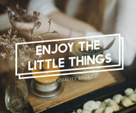 Enjoy the Little Things Pleasurable Happiness Delightful Concept Royalty Free Stock Photo