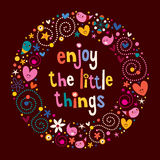 Enjoy The Little Things. Quote Royalty Free Stock Image