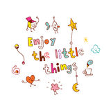 Enjoy The Little Things quote Stock Photos