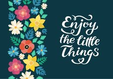 Enjoy the little things quote print in vector. Lettering quotes motivation for life and happiness, unique hand drawn inspirational. Phrase. Typography lettering stock illustration