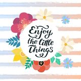 Enjoy the little things quote print in vector. Lettering quotes motivation for life and happiness, unique hand drawn inspirational. Phrase. Typography lettering royalty free illustration