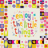 Enjoy The Little Things retro design. Enjoy The Little Things motivational quote Royalty Free Stock Photography