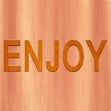 ENJOY machte mit Holz lizenzfreie abbildung