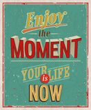 Enjoy the moment. Vector illustration Royalty Free Stock Images