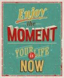 Enjoy the moment. Vector illustration royalty free illustration