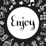 Enjoy music. Handwritten ink lettering. Hand drawn vector design elements. Music background Stock Photos