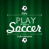 Enjoy Play the game of Soccer text Card design on green grass b. Enjoy Play the game of Soccer text, Card design on green grass background, illustration Royalty Free Illustration
