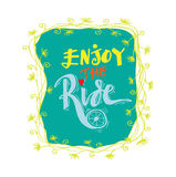Enjoy the ride. Hand lettering calligraphy Stock Photos