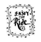 Enjoy the ride. Hand lettering calligraphy Stock Image