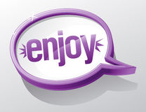 Enjoy speech bubble. Royalty Free Stock Photography