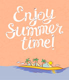 Enjoy summer time lettering poster. Background with cartoon island Royalty Free Stock Images