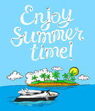 Enjoy summer time lettering poster. Background with cartoon yach Royalty Free Stock Image