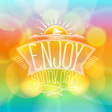 Enjoy sunny days, happy vacation card. On a vibrant boken backdrop Royalty Free Stock Image