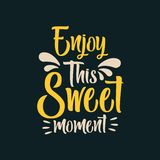 Enjoy This Sweet Moment stock images