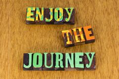 Free Enjoy The Journey Travel Adventure Vacation Trip Together Stock Image - 184006611