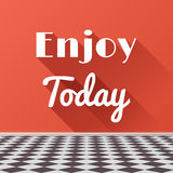 Enjoy Today Motivating Phrase with long shadows Royalty Free Stock Photo