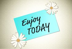 Enjoy today positive message on paper note Stock Photo