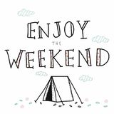 Enjoy the weekend lettering cute vector illustration stock illustration