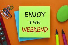 Enjoy the weekend stock image