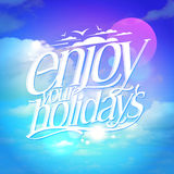 Enjoy your holidays quote card Royalty Free Stock Image