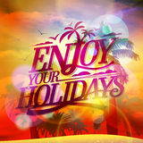 Enjoy your holidays quote card, sunset view Royalty Free Stock Images